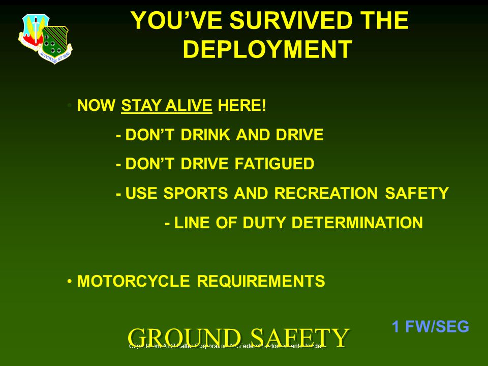 YOU'VE SURVIVED THE DEPLOYMENT