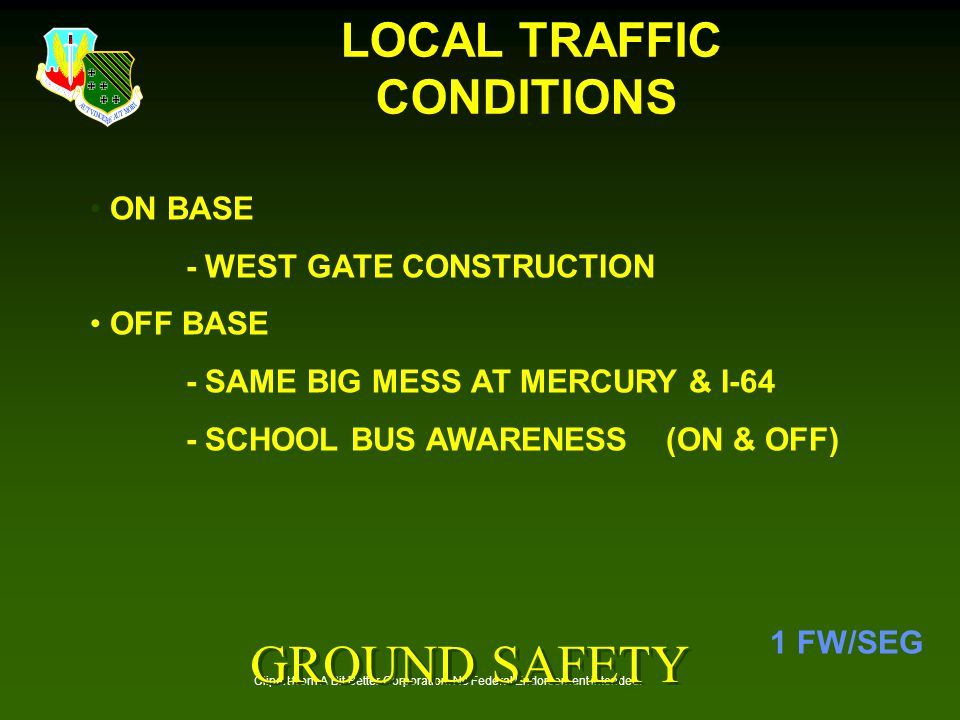 LOCAL TRAFFIC CONDITIONS