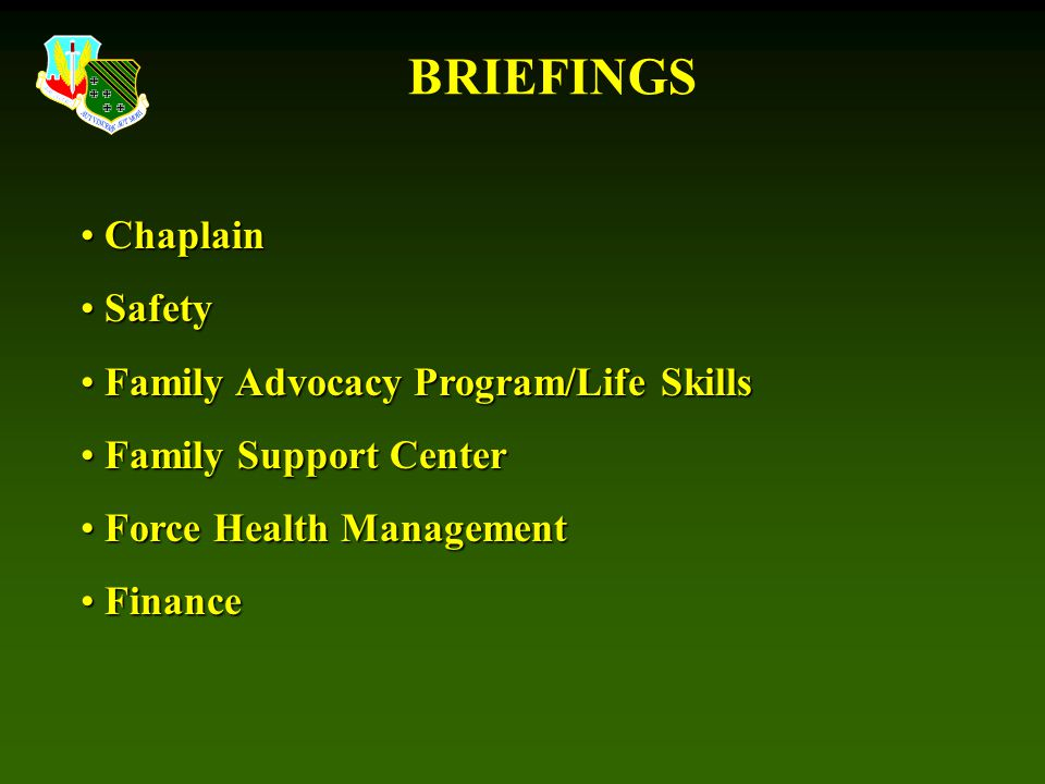 BRIEFINGS Chaplain Safety Family Advocacy Program/Life Skills