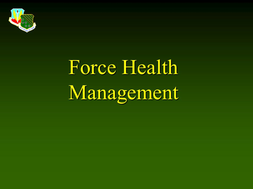 Force Health Management