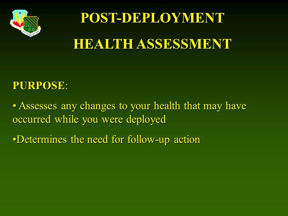POST-DEPLOYMENT HEALTH ASSESSMENT