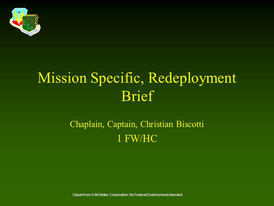 Mission Specific, Redeployment Brief