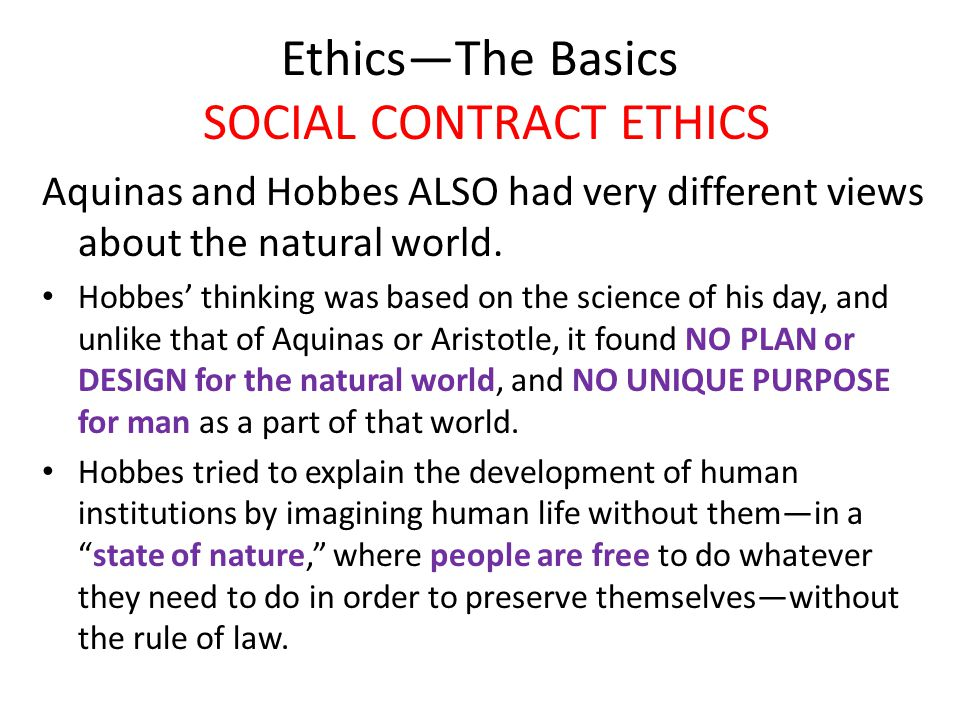 Ethics—The Basics SOCIAL CONTRACT ETHICS