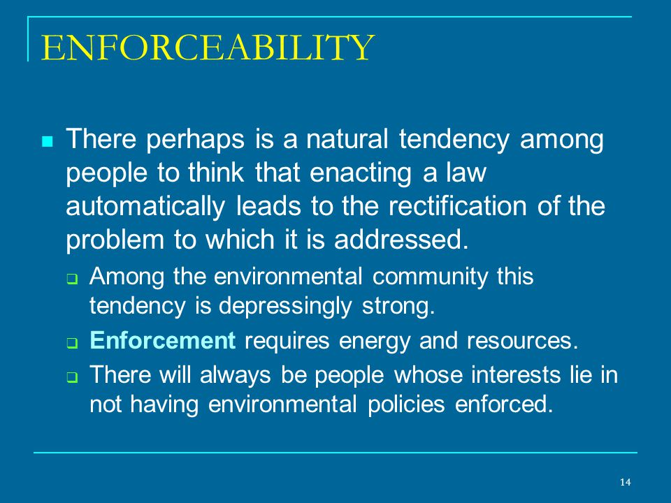 ENFORCEABILITY