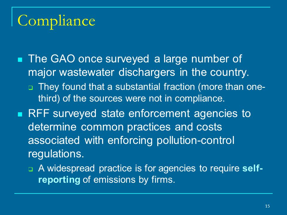 Compliance The GAO once surveyed a large number of major wastewater dischargers in the country.