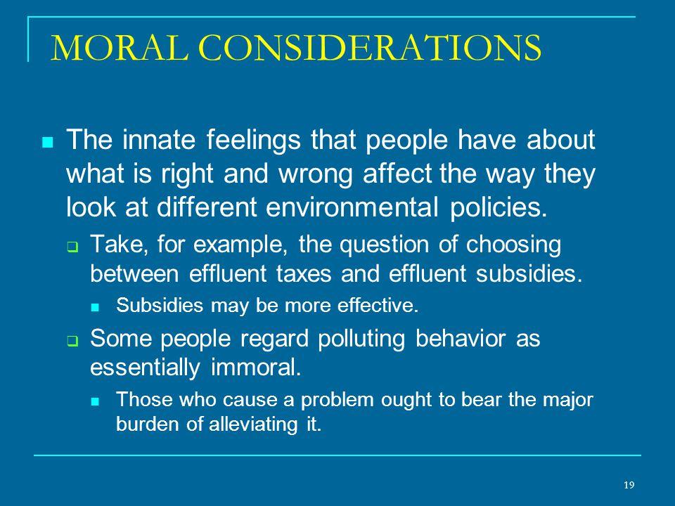 MORAL CONSIDERATIONS