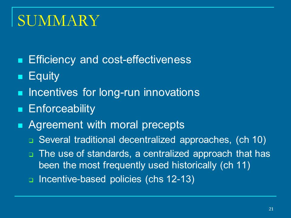 SUMMARY Efficiency and cost-effectiveness Equity