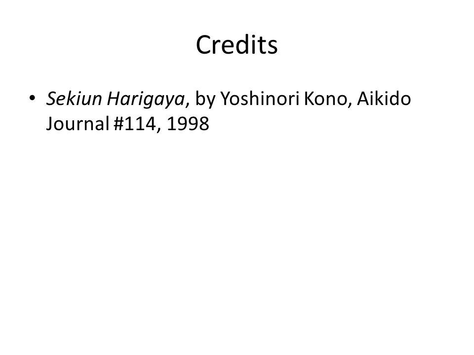 Credits Sekiun Harigaya, by Yoshinori Kono, Aikido Journal #114, 1998