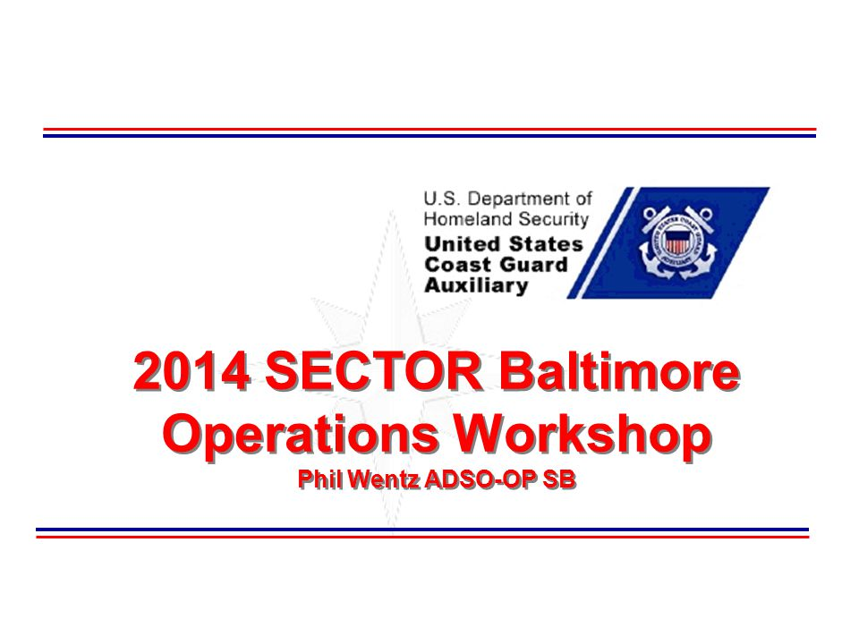 2014 SECTOR Baltimore Operations Workshop Phil Wentz ADSO-OP SB