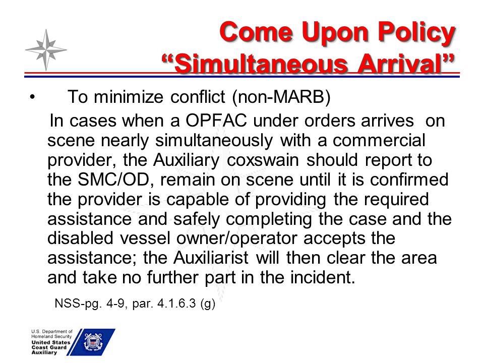 Come Upon Policy Simultaneous Arrival