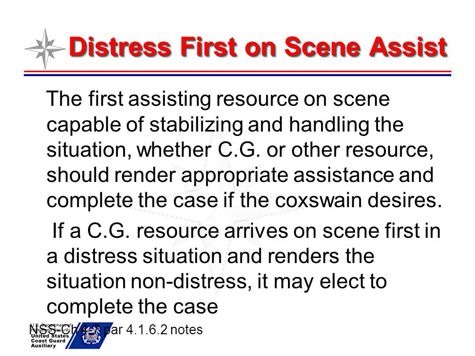 Distress First on Scene Assist