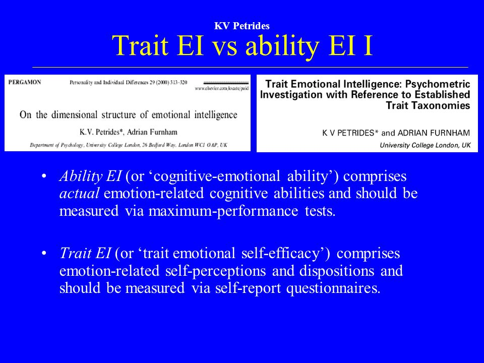 Trait EI vs ability EI I KV Petrides.