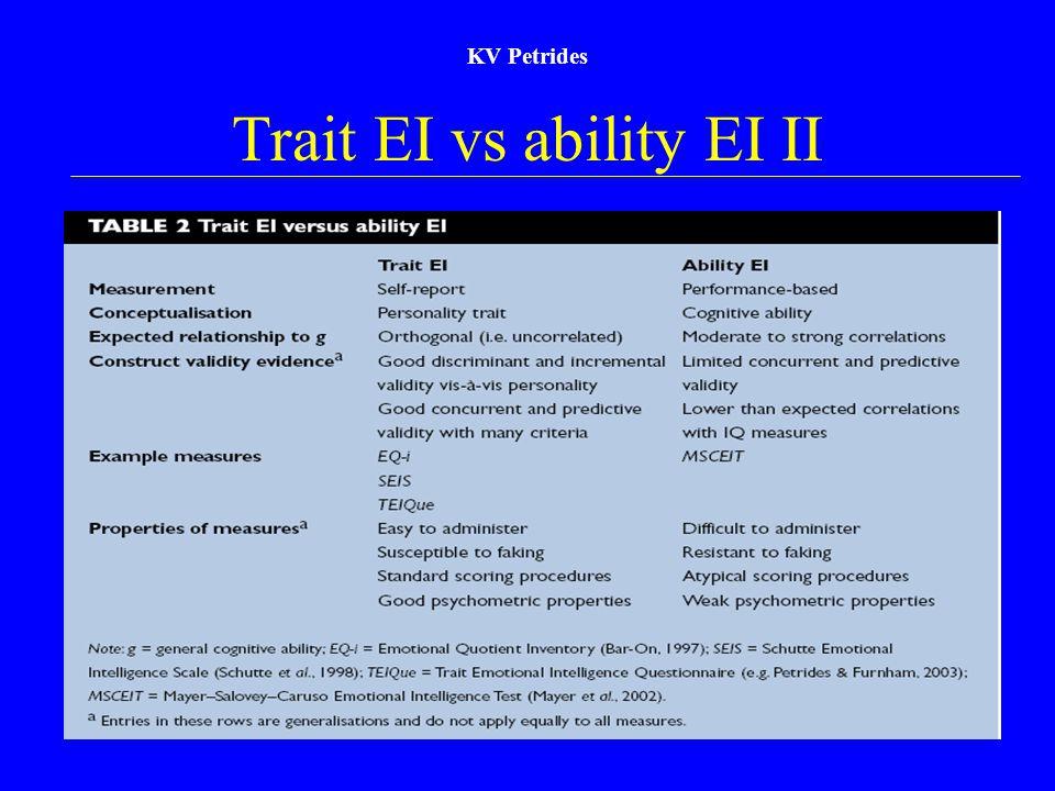 Trait EI vs ability EI II