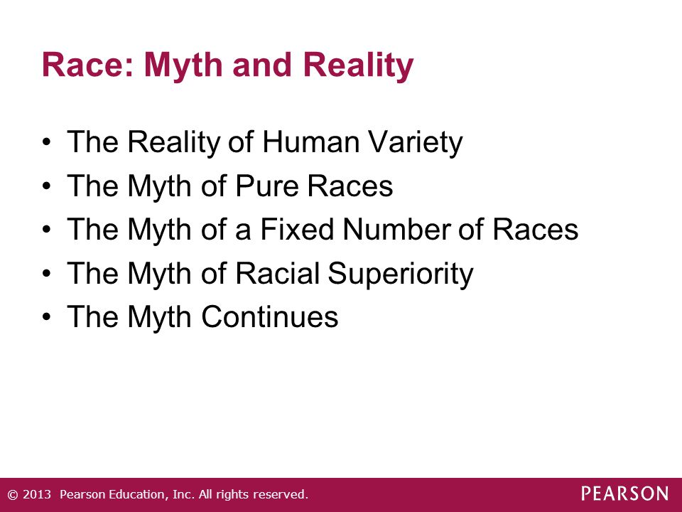 Race: Myth and Reality The Reality of Human Variety