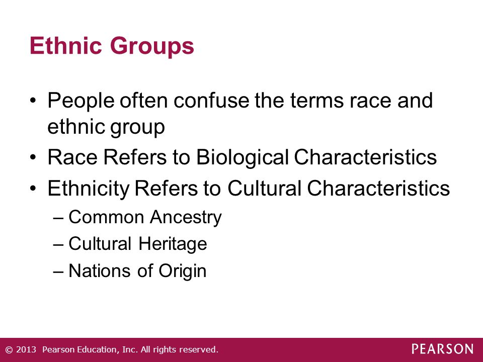 Ethnic Groups People often confuse the terms race and ethnic group