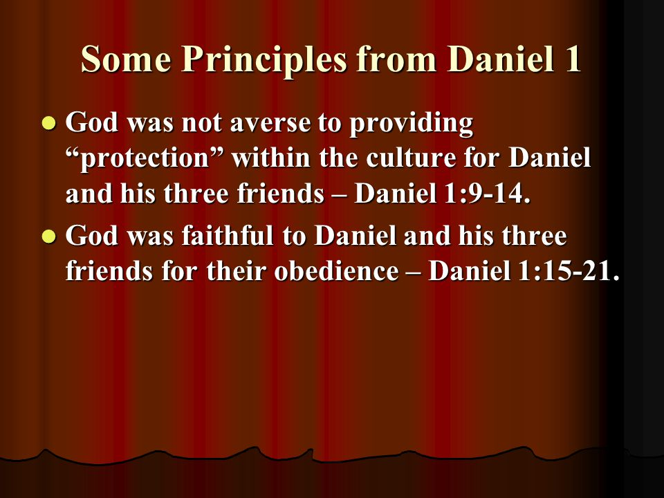 Some Principles from Daniel 1
