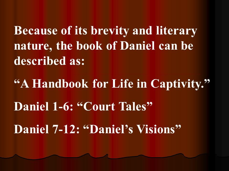Because of its brevity and literary nature, the book of Daniel can be described as: