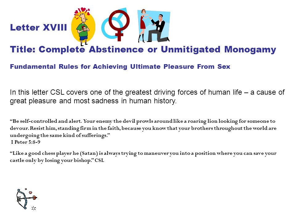 Title: Complete Abstinence or Unmitigated Monogamy