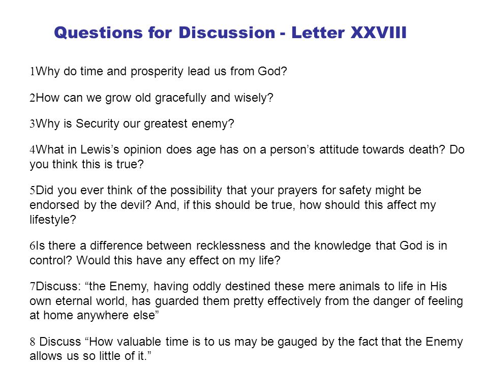 Questions for Discussion - Letter XXVIII