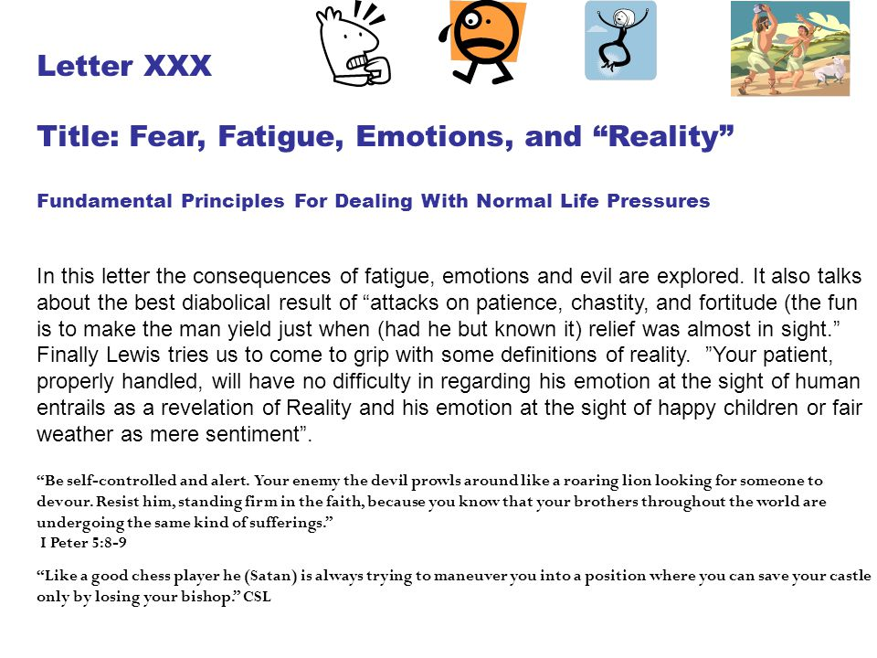 Title: Fear, Fatigue, Emotions, and Reality
