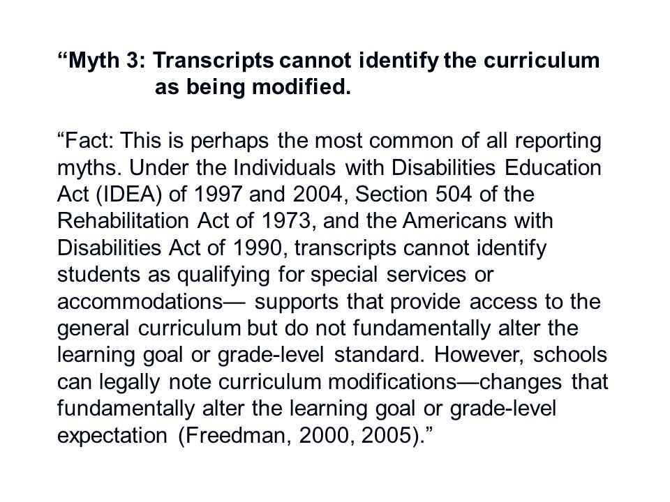 Myth 3: Transcripts cannot identify the curriculum as being modified.