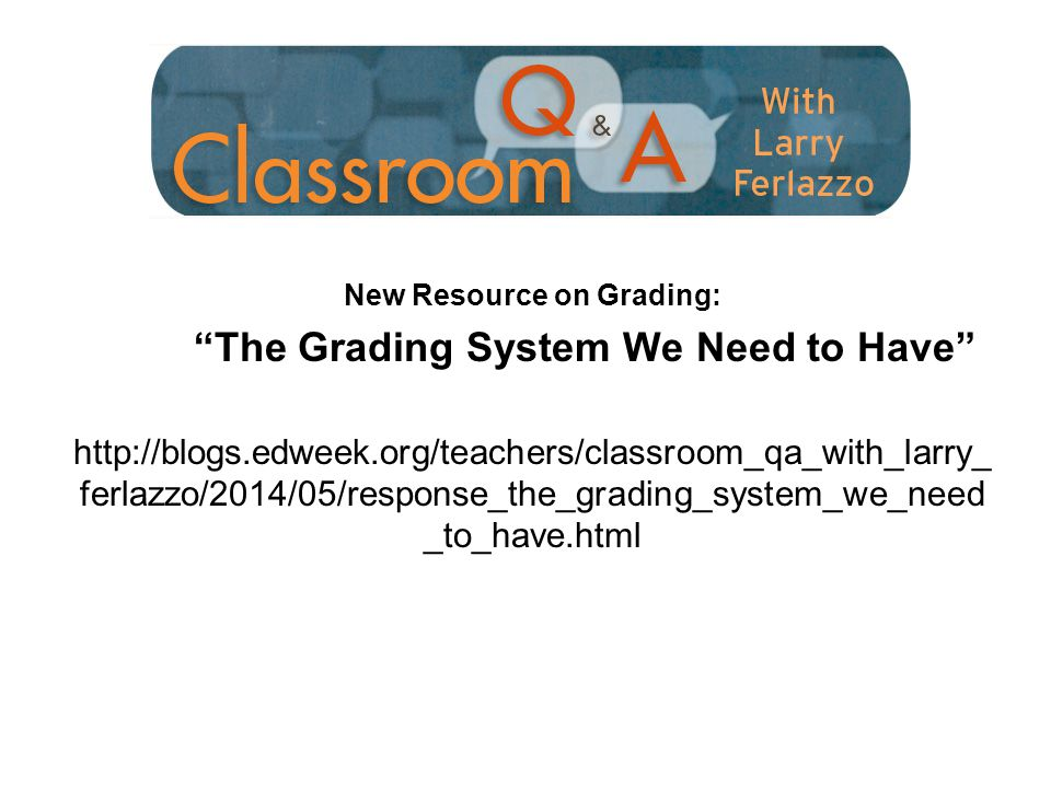 New Resource on Grading: The Grading System We Need to Have