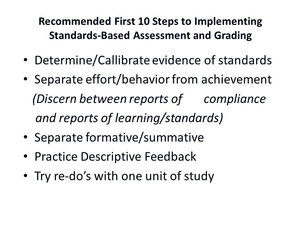 Determine/Callibrate evidence of standards