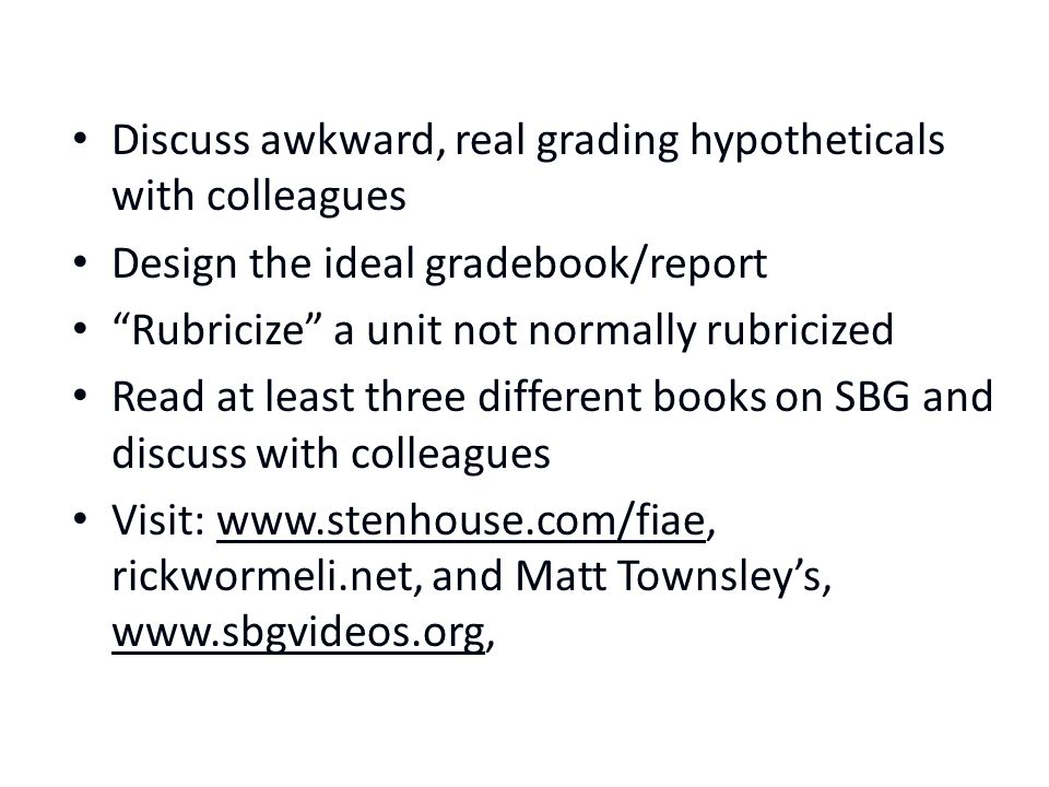 Discuss awkward, real grading hypotheticals with colleagues