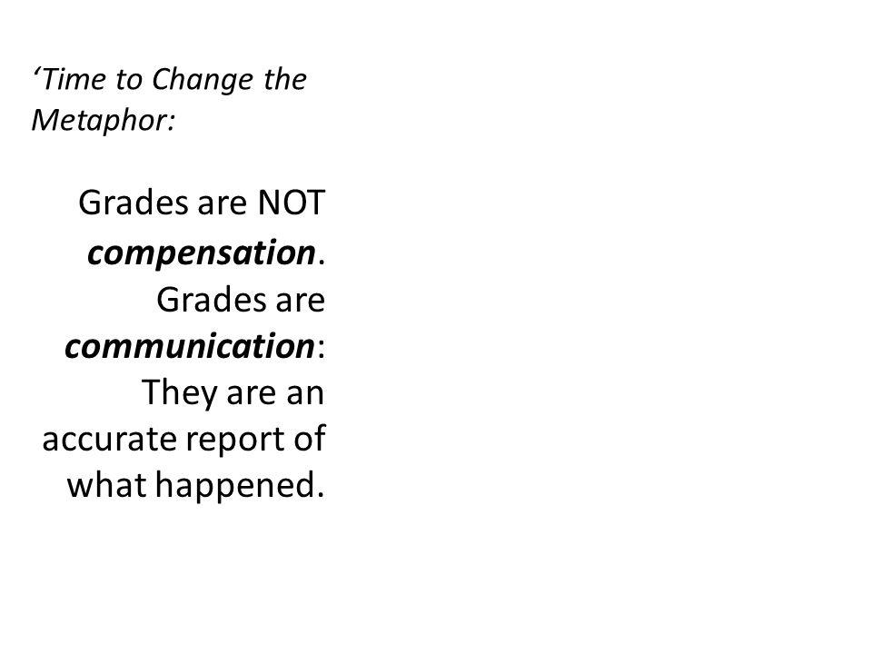 'Time to Change the Metaphor:
