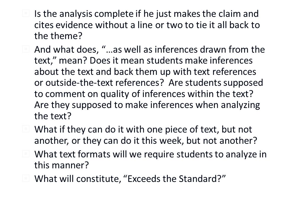 Is the analysis complete if he just makes the claim and cites evidence without a line or two to tie it all back to the theme