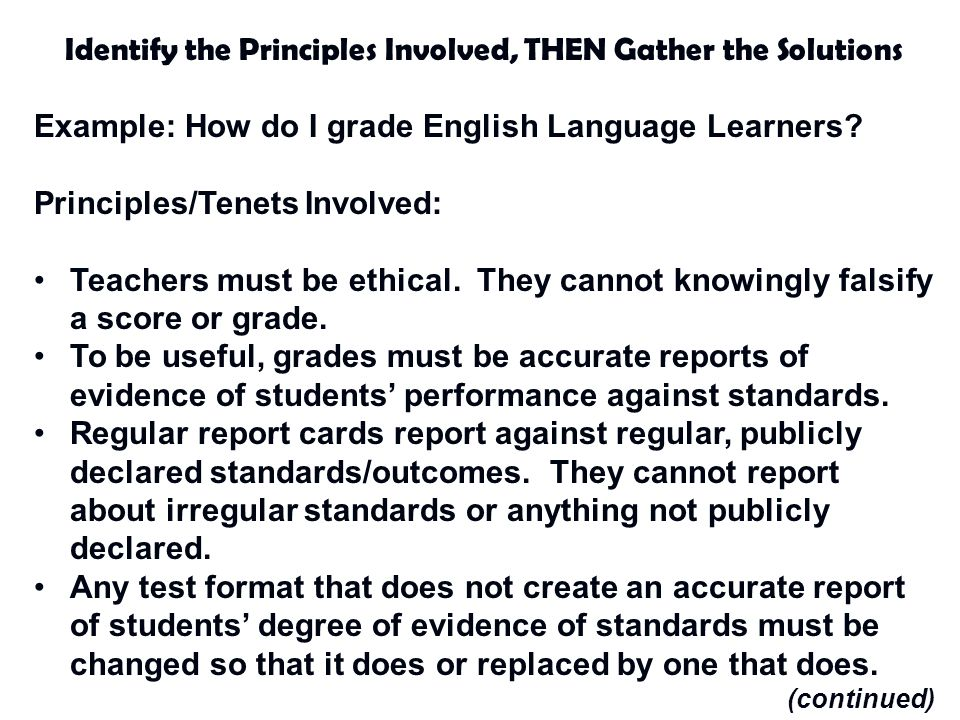 Identify the Principles Involved, THEN Gather the Solutions