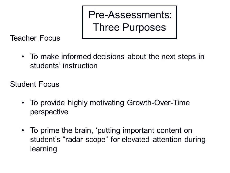 Pre-Assessments: Three Purposes