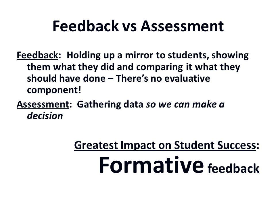 Feedback vs Assessment