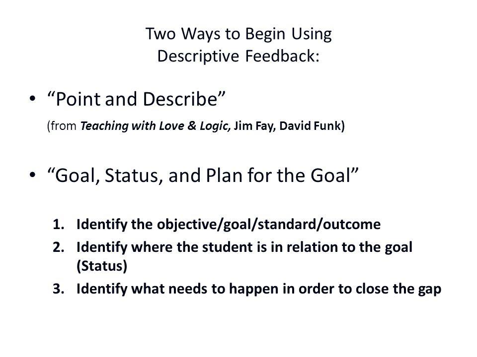Two Ways to Begin Using Descriptive Feedback: