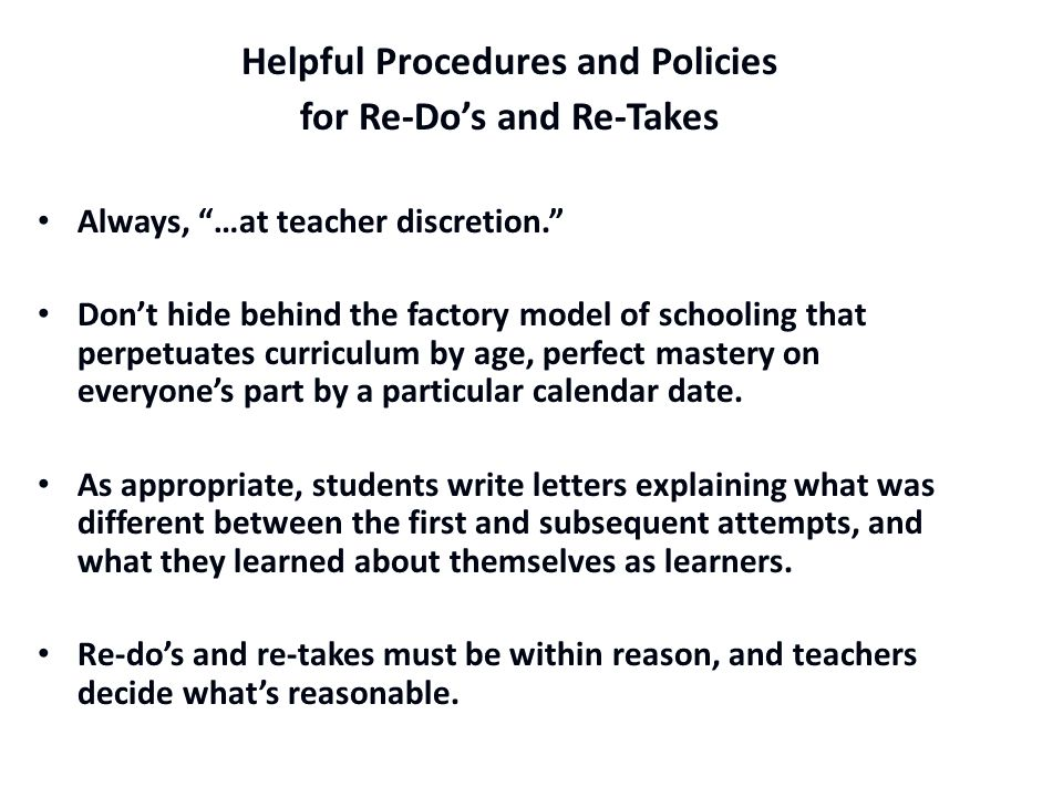 Helpful Procedures and Policies for Re-Do's and Re-Takes