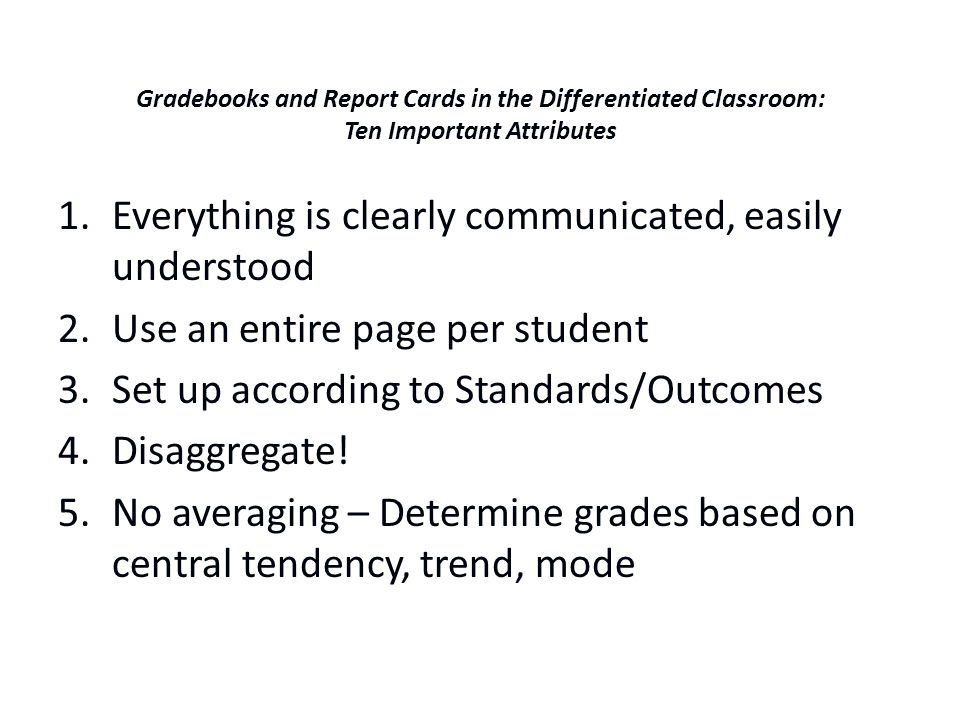 Gradebooks and Report Cards in the Differentiated Classroom: Ten Important Attributes