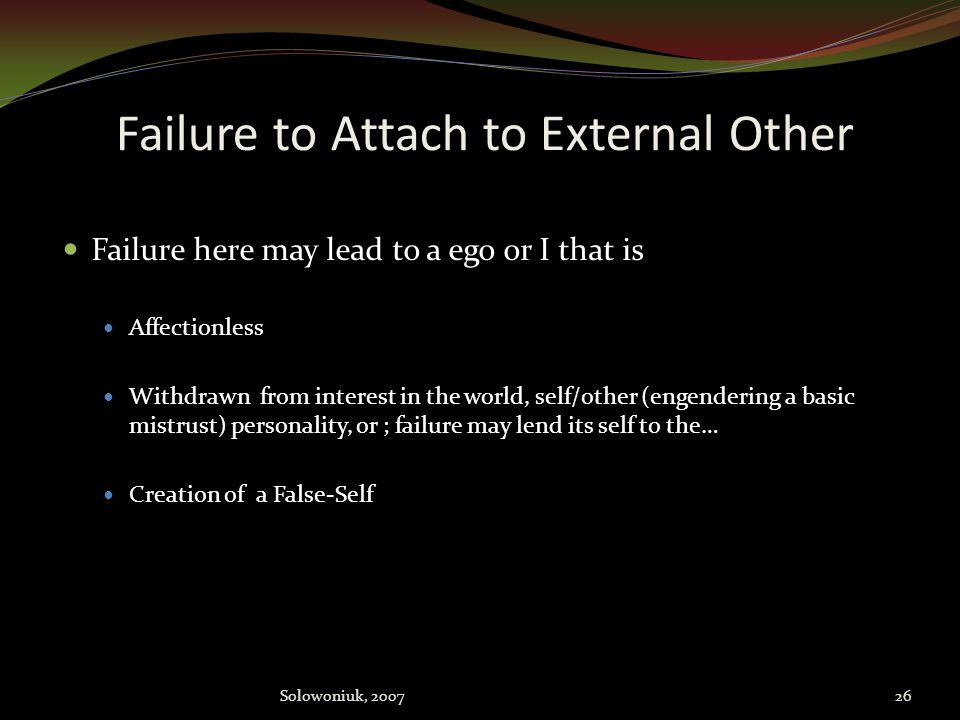 Failure to Attach to External Other