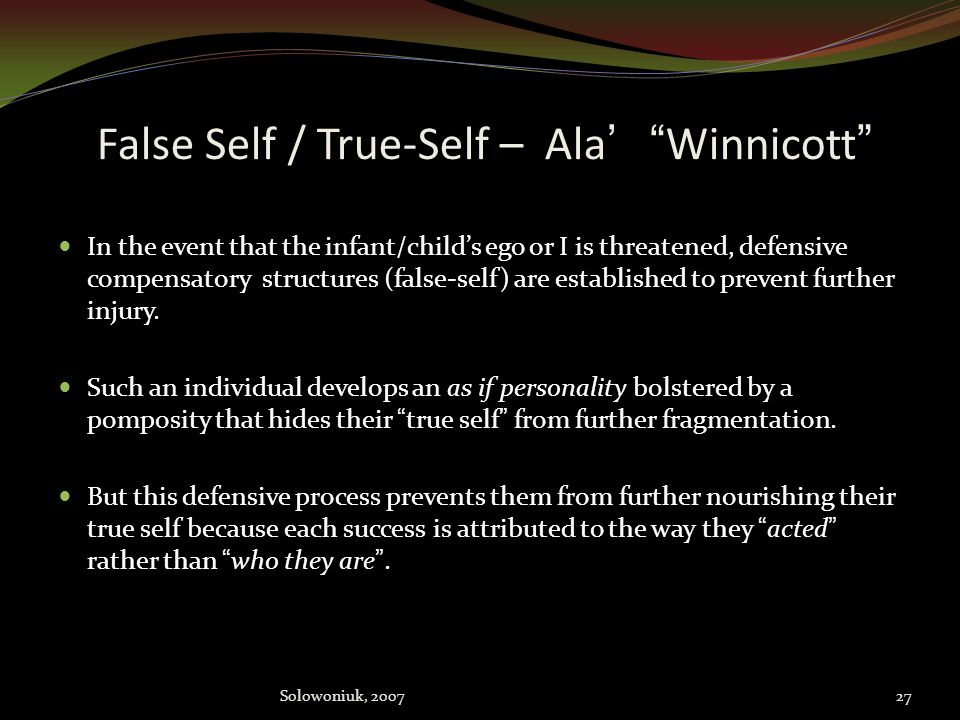 False Self / True-Self – Ala' Winnicott
