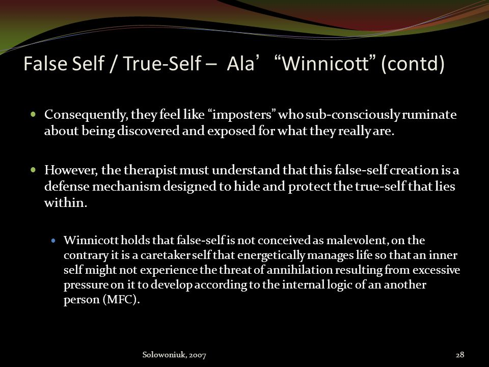 False Self / True-Self – Ala' Winnicott (contd)