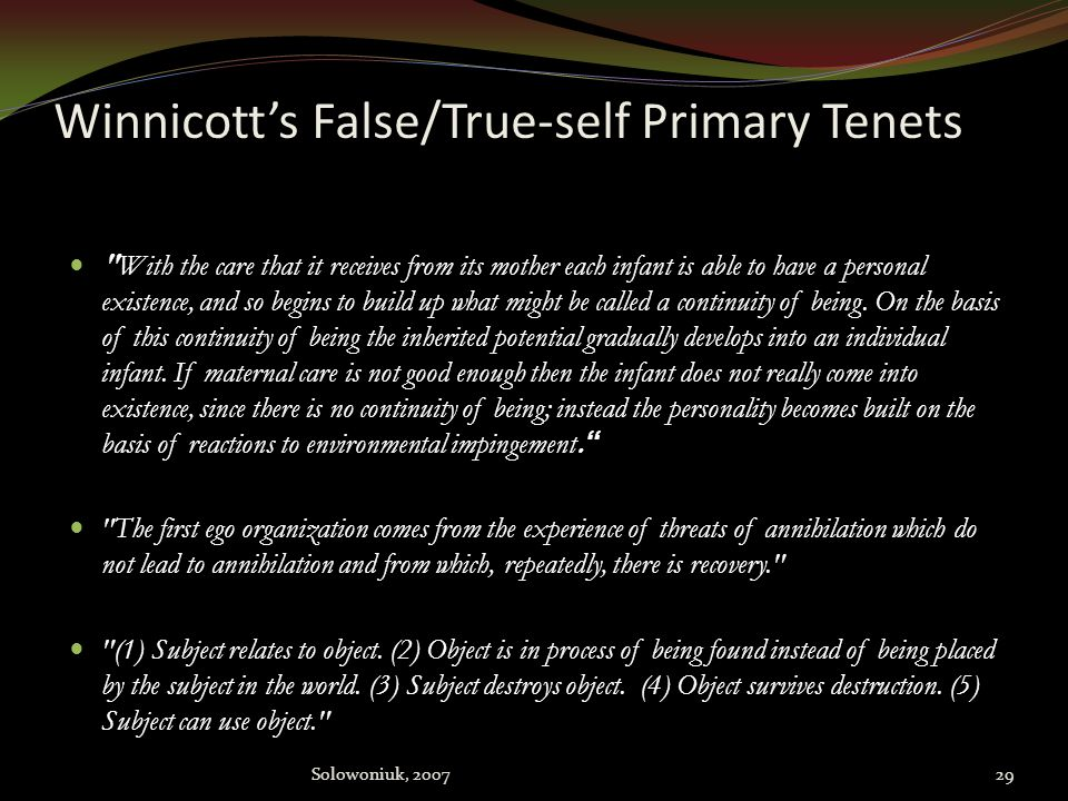 Winnicott's False/True-self Primary Tenets