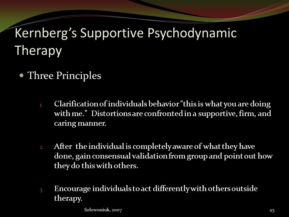 Kernberg's Supportive Psychodynamic Therapy