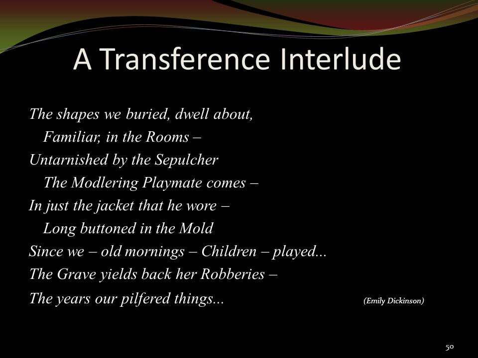 A Transference Interlude