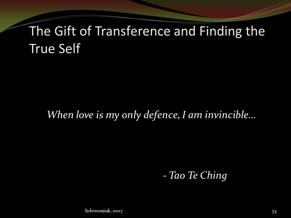 The Gift of Transference and Finding the True Self