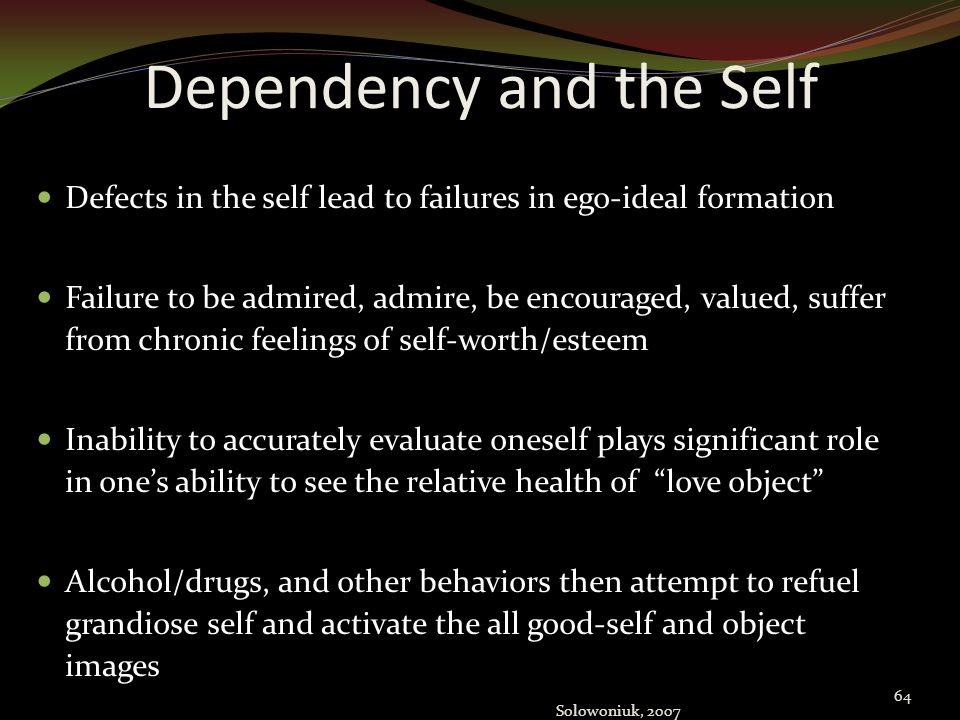 Dependency and the Self