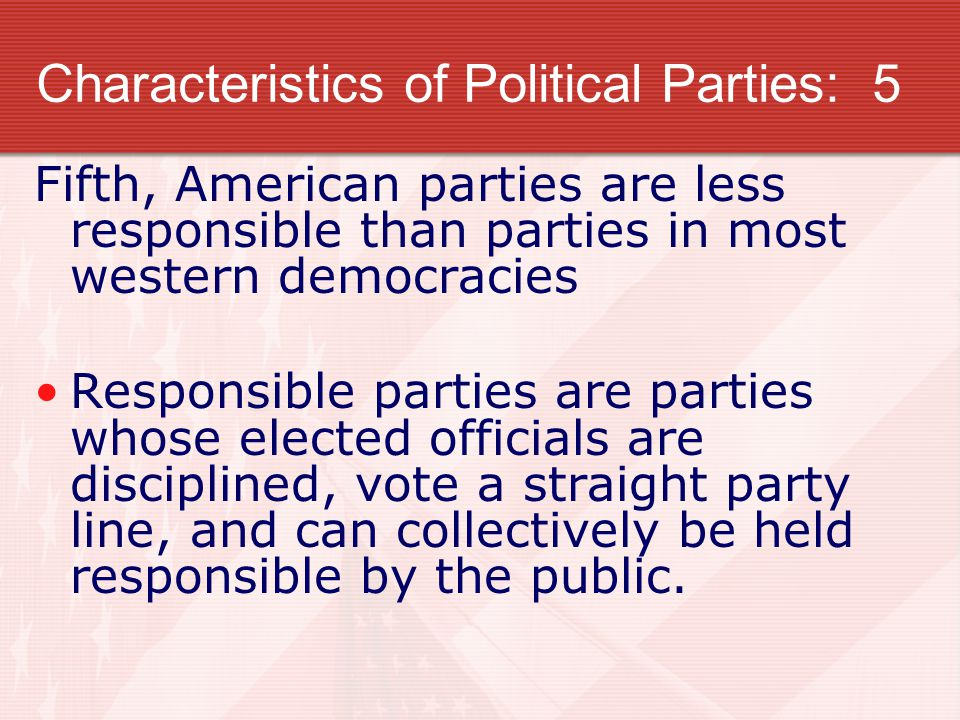 Characteristics of Political Parties: 5