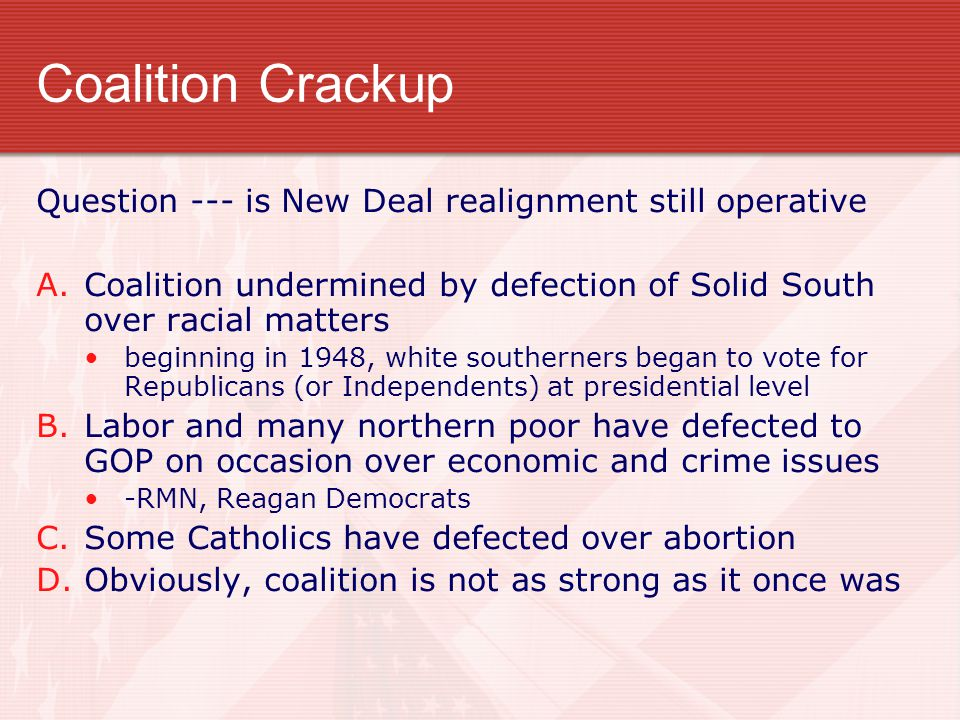 Coalition Crackup Question --- is New Deal realignment still operative