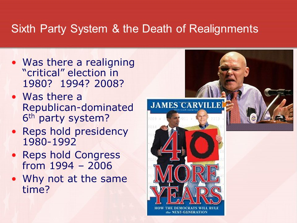 Sixth Party System & the Death of Realignments