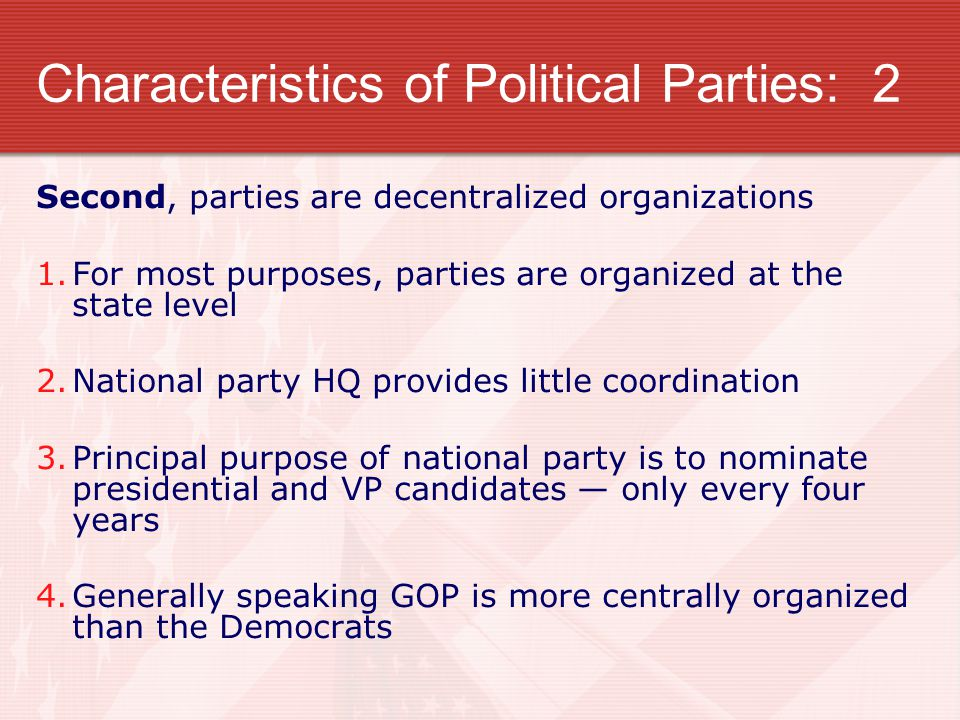 Characteristics of Political Parties: 2