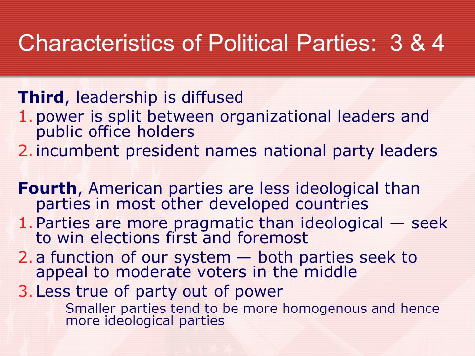 Characteristics of Political Parties: 3 & 4