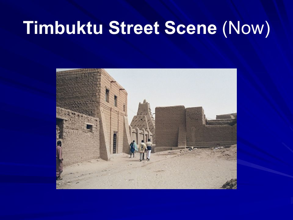 Timbuktu Street Scene (Now)